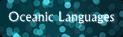 Oceanic Languages | We translate all languages | Global Translation teaM