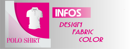 Polo Shirt Info,Design,Fabric,Color