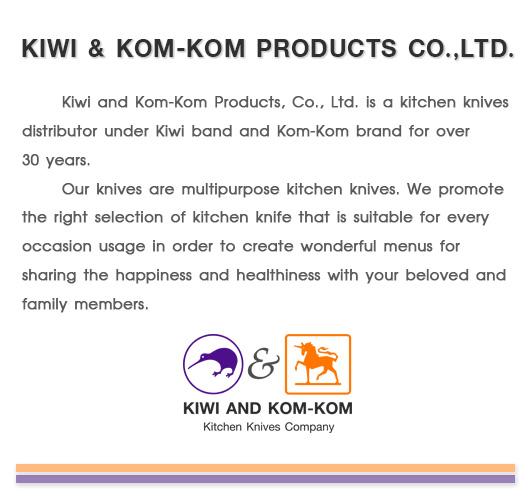 KIWI AND KOM-KOM PRODUCTS Co., LTD.