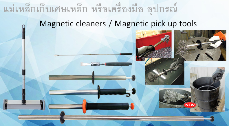 Magnetic cleaners / Magnetic pick up tools