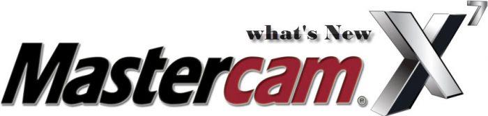 What's New Mastercam X7