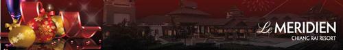ข่าวประชาสัมพันธ์โรงแรม: เฉลิมฉลองเทศกาลแห่งความสุขท่ามกลางสายลมหนาว ณ โรงแรมเลอ เมอริเดียน เชียงราย รีสอร์ท